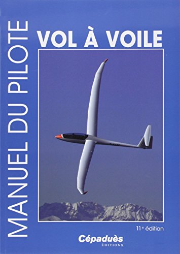 Manuel du pilote vol à voile 11e édition