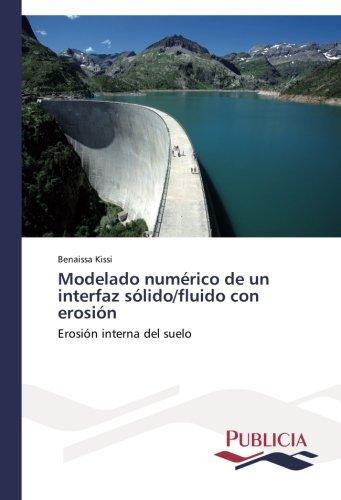 Modelado numérico de un interfaz sólido/fluido con erosión por Kissi Benaissa