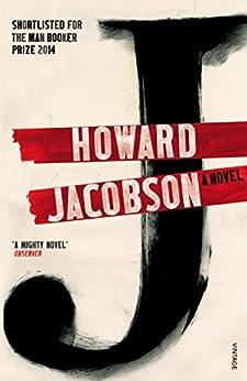 J: A Novel von [Jacobson, Howard]