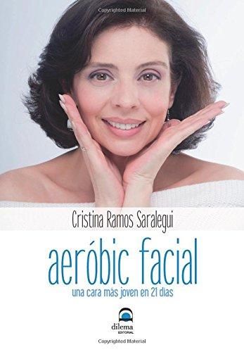 Aeróbic facial: Una cara más joven en 21 días