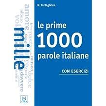 Le prime 1000 parole italiane con esercizi: Libro