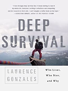 Deep Survival: Who Lives, Who Dies, and Why par [Gonzales, Laurence]