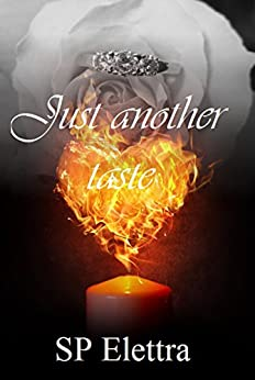 Just another taste (Taste Trilogy) di [SP, Elettra]