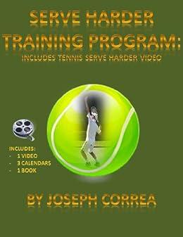 Descarga gratuita Serve Harder Training Program: Includes Tennis Serve Harder Video Epub