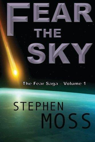 Fear the Sky: Volume 1 (The Fear Saga)