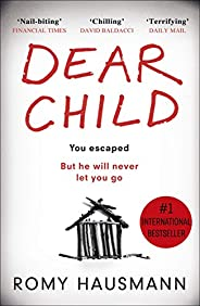 Dear Child: The twisty thriller that starts where others end (English Edition)