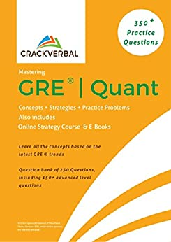Mastering GRE ® Quant : Concepts, 350+ Practice Questions, Online Strategy Course & E-Books by [Verbal, Crack, Jagannathan, Arun]