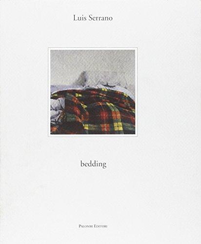 Luis Serrano. Bedding. Catalogo della mostra (Roma, 6 ottobre-6 novembre 2012)