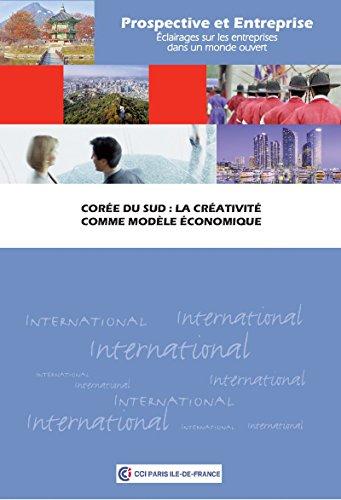 Corée du Sud : la créativité comme modèle économique par CCIP