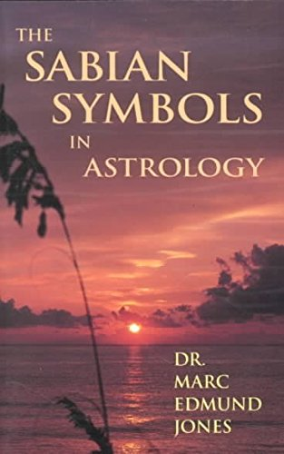 [(The Sabian Symbols in Astrology)] [By (author) Marc Edmund Jones] published on (August, 1993)