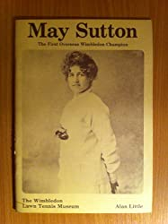May Sutton: First Overseas Wimbledon Champion