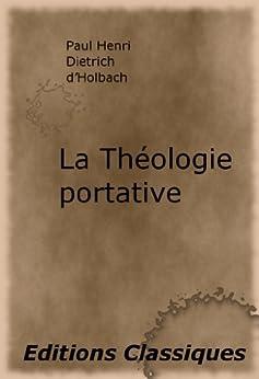 La Théologie portative  ou Dictionnaire abrégé de la Religion Chrétienne