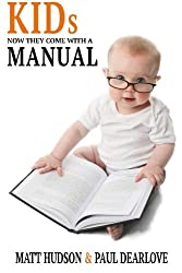 Kids: Now They Come With a Manual