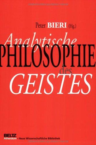 Analytische Philosophie des Geistes (Neue Wissenschaftliche Bibliothek)