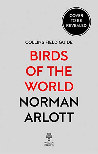 Birds of the World (Collins Field Guide) (English Edition)