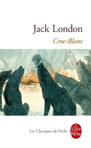 Croc-Blanc (Ldp Classiques) par J London