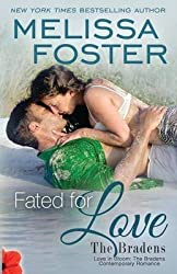 [(Fated for Love (Love in Bloom : The Bradens, Book 8))] [By (author) Melissa Foster] published on (July, 2014)