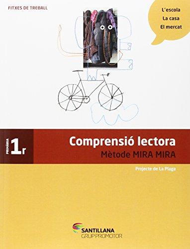 FITXES COMPRENSIO LECTORA METODE MIRA MIRA 1 PRIMARIA - 9788490470701