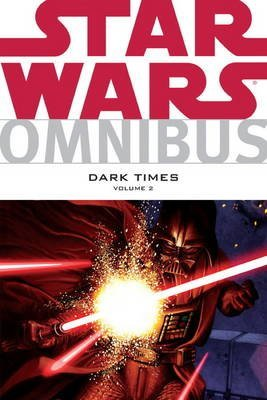 [Star Wars Omnibus: Dark Times v. 2] (By: Randy Stradley) [published: May, 2014] par Randy Stradley