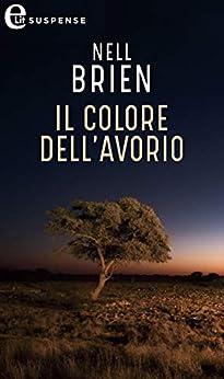 Il colore dell'avorio (eLit) di [Brien, Nell]