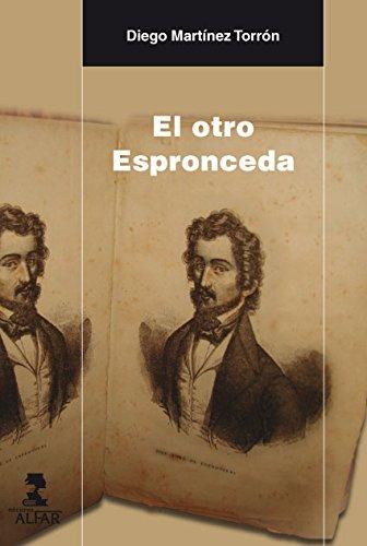 Otro Espronceda,El (Alfar Universidad)