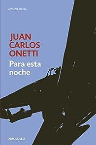 Para esta noche par Juan Carlos Onetti
