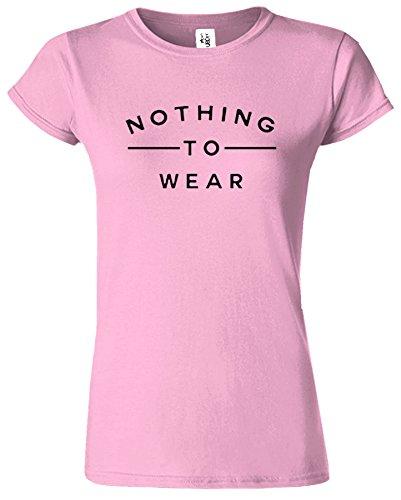 Nothing To Wear Du Nouveau Slogan élégant drôle Dames TShirt Cadeau Rose Clair / Noir Design