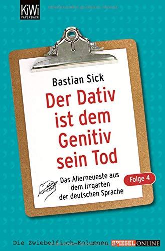 Folge 4: Das Allerneuste aus dem Irrgarten der deutschen Sprache