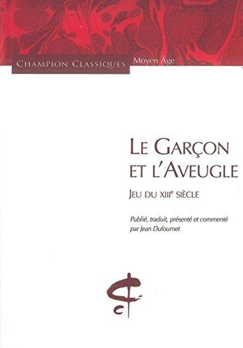 Le Garçon et l'aveugle. Jeu du XIIIè s.