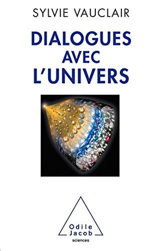 Dialogues avec l'Univers par Sylvie Vauclair