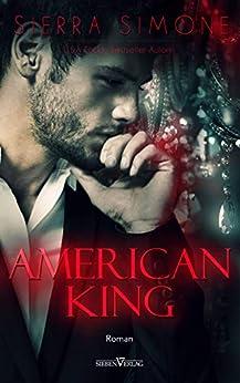 American King (Neu Camelot Trilogie 3) von [Simone, Sierra]