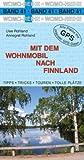 Mit dem Wohnmobil nach Finnland - Uwe Rohland, Annegret Rohland