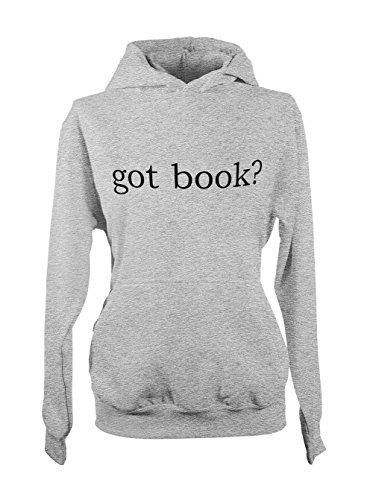 Got Book? Amusant Cool Hobby Femme Capuche Sweatshirt Gris