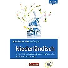 Lextra - Niederländisch - Sprachkurs Plus: Anfänger: A1/A2 - Selbstlernbuch mit CDs und Audios online