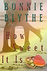 How Sweet It Is (English Edition)