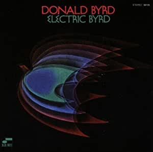 Electric Byrd [Import anglais]