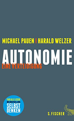 Autonomie: Eine Verteidigung