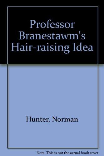 Professor Branestawm's hair-raising idea