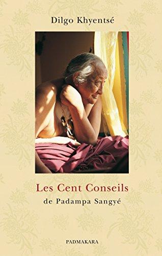 Les Cent Conseils de Padampa Sangy