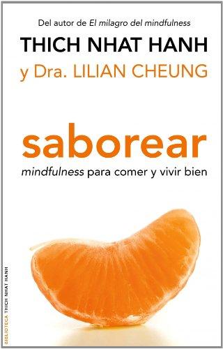 Saborear: mindfulness para comer y vivir bien (Biblioteca Thich Nhat Hanh) por Thich Nhat Hanh