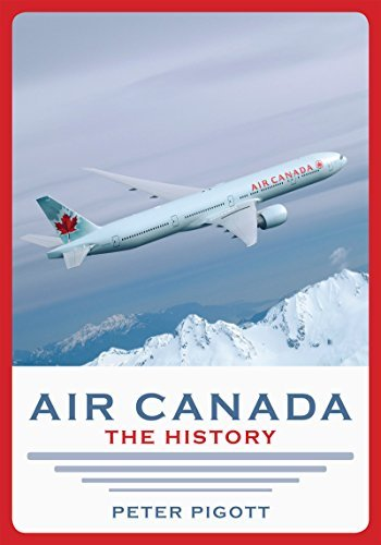 air-canada-the-history-by-peter-pigott-2014-03-01