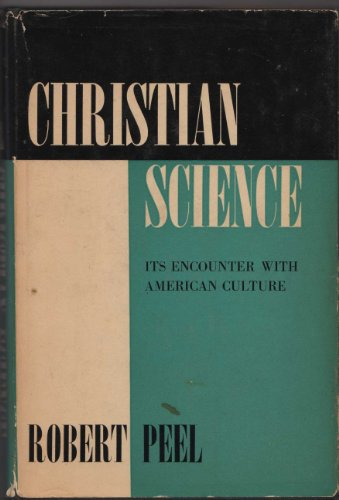 Christian Science Its Encounter With American Culture