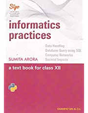 Informatics Practices: A Text Book for Class 12 (Examination 2020-2021)