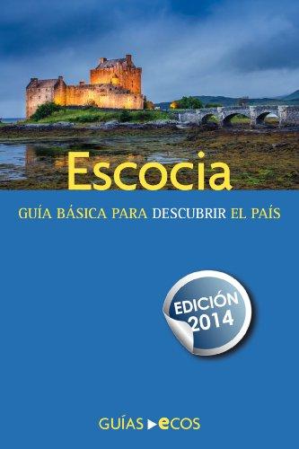 Escocia: Edición 2014 por Eva Auqué Mas