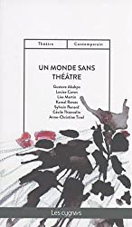 Un monde sans théâtre