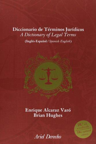 Diccionario De Términos Jurídicos. Inglés-Español, Spanish-English: Edición Aumentada Y Puesta Al Día