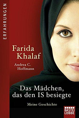 Das Mädchen, das den IS besiegte: Meine Geschichte