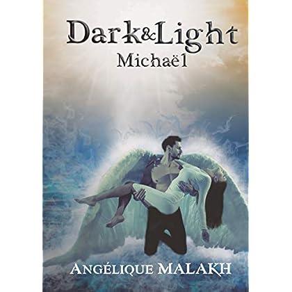 Michaël: Dark & Light