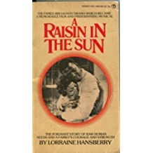 A Raisin in the Sun and The Sign in Sidney Brustein's Window by Lorraine Hansberry (1966-07-01)