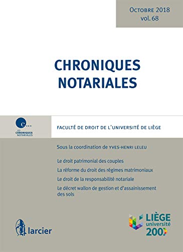 Chroniques notariales. Volume 68